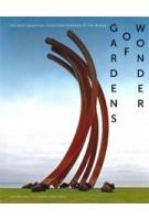 GARDENS OF WONDER. The most beautiful sculpture gardens of the world | 9789462622227 | Gijs van Tuijl, Paul Kramer | Waanders