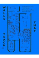 Walls that teach. On Architecture of Youth Centres | Susanne Pietsch, Andreas Müller | 9789490322427