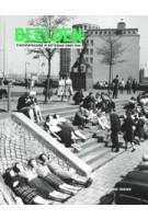 BEELDEN. Stadsverfraaiing in Rotterdam sinds 1940 | Siebe Thissen | 9789490322625