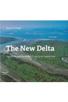 The New Delta Bianca de Vlieger | 9789490322748 | Japsam Books
