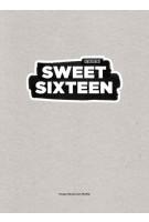 SWEET SIXTEEN. 15 jaar showroom mama | 9789490608668