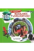 Het Klokhuis boek over Nederlands wereld erfgoed | Rikky Schrever | 9789490989125 | Just4Kids