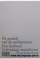 De gestiek van de architectuur Een leerboek hedendaags manierisme Frans Sturkenboom | 9789491444340 | Artez Press