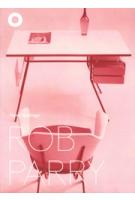 ROB PARRY | Hans Ibelings, Timo de Rijk, Rutger Pontzen | 9789492058027