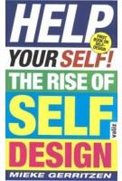 Help Your Self.The Rise of Self Design | Mieke Gerritzen | 9789492095633 | Valiz