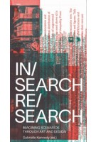 In/search re/search. imagining scenarios through art and design | GABRIELLE KENNEDY | 9789492095800 | VALIZ