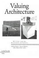 Valuing Architecture Heritage and the Economics of Culture | Ashley Paine, Susan Holden, John Macarthur | 9789492095930 | Valiz