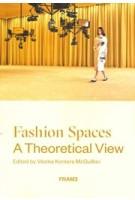 Fashion Spaces: A Theoretical View | Vésma K. McQuillan | 9789492311481 | FRAME