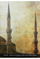 MASJID. Selected Mosques From The Islamic World | Azim A. Aziz | 9789833631018