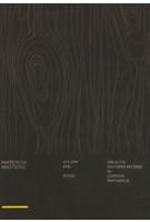 Material Matters 01: Wood. Creative interpretations of common materials   9789887903314   9789887903314