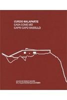 Curzio Malaparte Casa Come Me! Capri Capo Massulo | 9789895462018