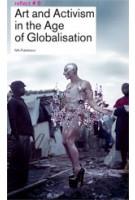 Art and Activism in the Age of Globalisation. Reflect 8 | Lieven De Cauter, Ruben De Roo, Karel Vanhaesebrouck | 9789056627799