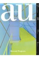 a+u 529. 14:10 Recent Projects | 4-910019731047 | a+u magazine