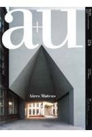 a+u 574. 2018:07 Aires Mateus | a+u magazine