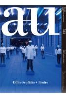 a+u 585. 2019:06 Diller Scofidio + Renfro | 9784900212381 | a+u magazine