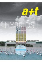 a+t 31. Hybrids I. High-Rise Mixed-Use Buildings | a+t magazine