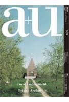 a+u 509 13:02. Local Engagement / British Architects | a+u magazine