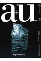a+u 522. 14:03 Supermodels Photographed by Hisao Suzuki | 4910019730347 | a+u magazine