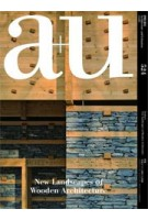 a+u 524 14:05 New Landscapes of Wooden Architecture | 4910019730545 | a+u magazine
