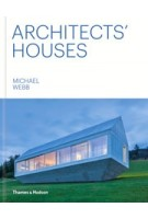 Architects' Houses | Michael Webb | 9780500343401