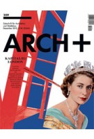ARCH+ 209. Kapital(e) London | ARCH+ magazine