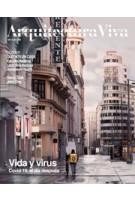 Arquitectura Viva 225. Vida y Virus | Arquitectura Viva magazine