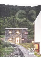 C3 349. Vernacular and Modern | C3 magazine