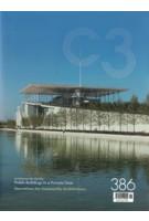 C3 386. Public Buildings in a Private Time   C3 magazine