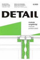 DETAIL 2020 06. modular - prefabricated - modular  - vorgefertigt   DETAIL magazine