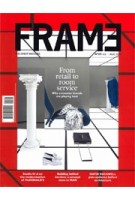 FRAME 129. July / August 2019. Hospitality |  FRAME magazine