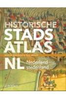 Historische stadsatlas NL. Nederland Stedenland   Martin Berendse, Paul Brood   9789462584426   WBOOKS