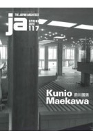 JA 117. Kunio Maekawa | 9784786903144 | The Japan Architect magazine