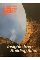 JA 110. Insights from Building Sites   Japan Architect Summer 2018   4910051330789