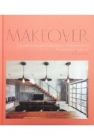 MAKEOVER. Conversions and Extensions of Homes and Residential Spaces | Chris Van Uffelen | 9783037682340