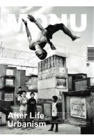MONU 31. After Life Urbanism | MONU magazine