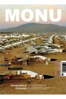 MONU 20. Geographical Urbanism | MONU magazine