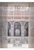 TC cuadernos 107/108. CRUZ y ORTIZ. Arquitectura 2000-2013   TC cuadernos magazine