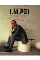 The Architecture of I.M. Pei with an illustrated catalogue of the buildings and projects | Carter Wiseman | 9780500510674