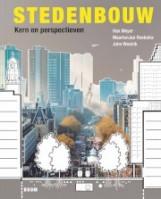 Stedenbouw. Kern en perspectieven   Han Meyer, MaartenJan Hoekstra, John Westrik   9789024409235   BOOM