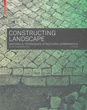 CONSTRUCTING LANDSCAPE