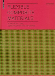 Flexible Composite Materials in Architecture, Construction and Interiors