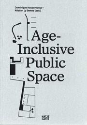 Age-Inclusive Public Space