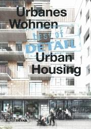 best of DETAIL Urbanes Wohnen - Urban Housing