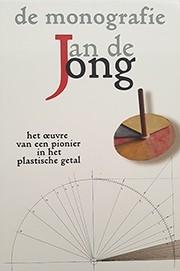 Jan de Jong. De monografie