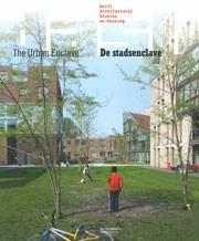 DASH 05. The Urban Enclave