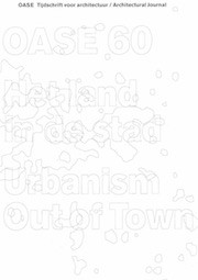 OASE 60. Urbanism Out of Town