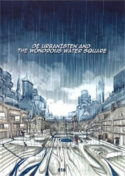 De Urbanisten and the Wondrous Water Square