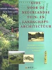 Gids voor de Nederlandse Tuin- en Landschapsarchitectuur. Deel WEST
