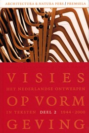VISIES OP VORMGEVING. 1944-2000