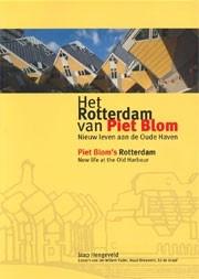 Piet Blom's Rotterdam